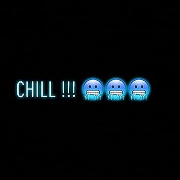 Chill !!! (feat. JoeLo)