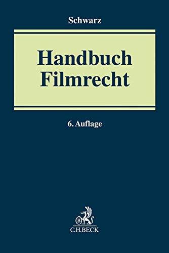 Handbuch Film-, Fernseh- und Videorecht