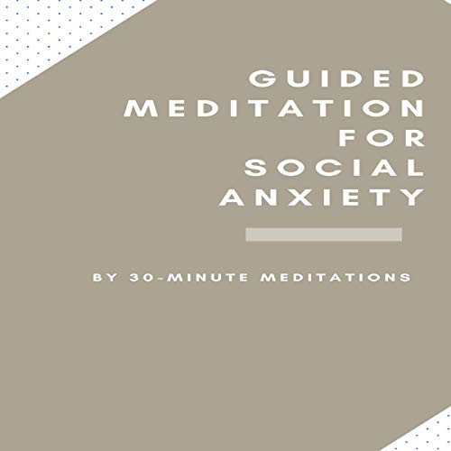 Couverture de Guided Meditation for Social Anxiety
