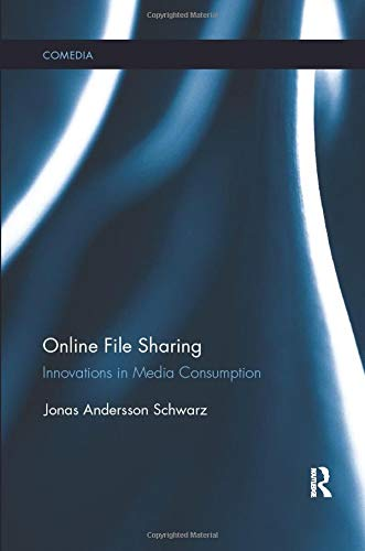 Online File Sharing: Innovations in Media Consumption (Comedia)