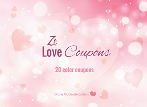 Ze Love Coupons: v1-1   20 full Color coupons to complete   gift idea for Valentine's day Birthday or Christmas   for her for him couples dad mom   pink heart