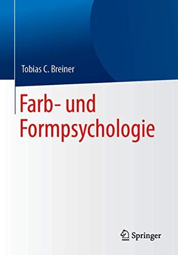 Farb- und Formpsychologie