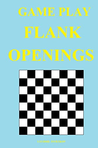 Game Play: Flank Openings - Tsvetkov, Lyudmil