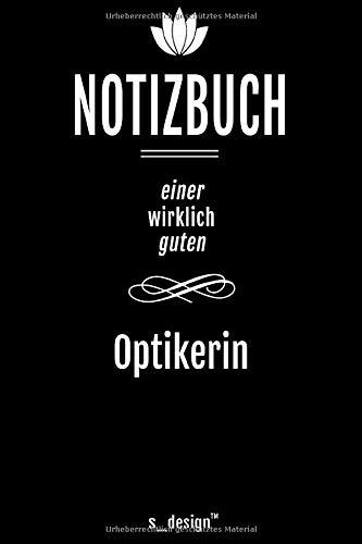 Notizbuch für Augen-Optiker / Optiker / Optikerin: Originelle Geschenk-Idee [120 Seiten liniertes DIN A6 blanko Papier]