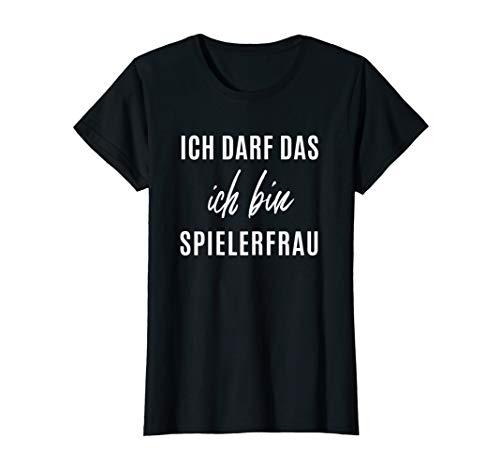 Damen Ich bin Spielerfrau Kreisliga lustiges Fussball Shirt