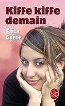 Kiffe Kiffe Demain (Le Livre de Poche) (French Edition)