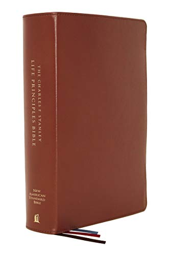 Compare Textbook Prices for NASB, Charles F. Stanley Life Principles Bible, , Genuine Leather, Brown, Thumb Indexed, Comfort Print: Holy Bible, New American Standard Bible Second Edition ISBN 9780785226055 by Thomas Nelson,Stanley, Charles F.