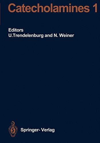 Catecholamines I (Handbook of Experimental Pharmacology, 90 / 1)