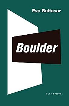 Boulder (El Club dels Novel·listes Book 88) (Catalan Edition) PDF EPUB Gratis descargar completo
