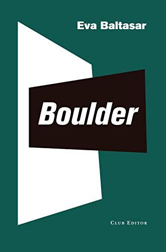 Boulder (El Club dels Novel·listes Book 88) (Catalan Edition)