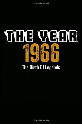 The Year 1966 The Birth Of Legends: Notebook notizbuch a5 kariert,geburtstag Geschenk idee Für Frauen Männer Geboren 1966, Journal skizzenbuch tagebuch a5 110 Pages, 54 geburtstag geschenk