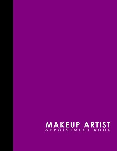 Makeup Artist Appointment Book: 7 Columns Appointment Desk Book, Appointment Scheduler, Daily Appointment Scheduler, Purple Cover