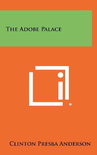 The Adobe Palace