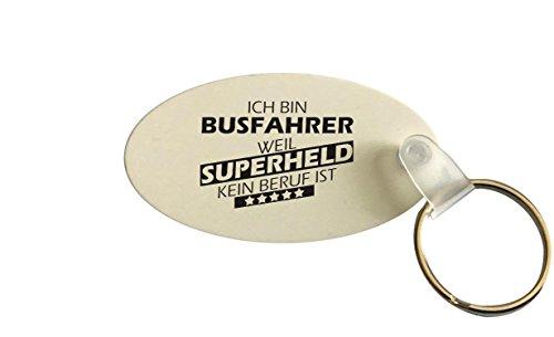Schlüsselanhänger oval, Ich bin Busfahrer weil Superheld kein Beruf ist