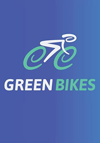 GREEN BIKES: Quaderno a righe vuote per chiunque ami la propria bicicletta, qualunque sia la loro età. Ideale come regalo per tutti gli appassionati di ciclismo