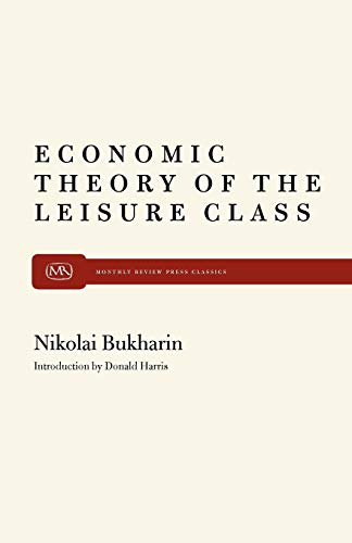 The Economic Theory of the Leisure Class (Modern reader, PB-261)