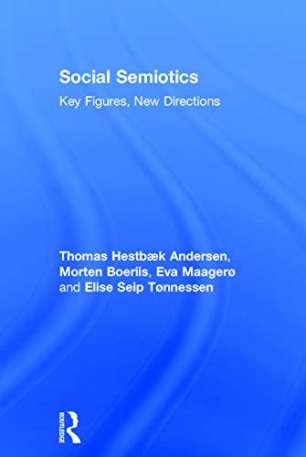 Social Semiotics: Key Figures, New Directions