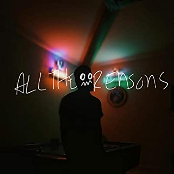 All the Reasons