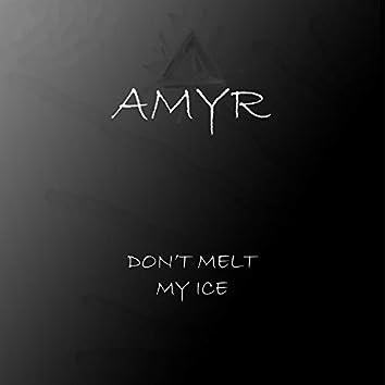 Don't Melt My Ice