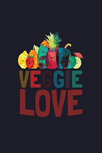 Veggie Love: Blank Cookbook Journal to Write in Recipes and Notes to Create Your Own Family Favorite Collected Culinary Recipes and Meals