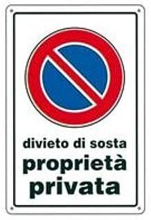 20x 30 PLASTICA TARGOTIMBRI CARTELLO DIVIETO DI SOSTA R.F
