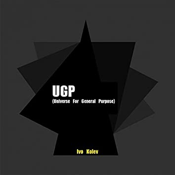 UGP (Universe for General Purpose)