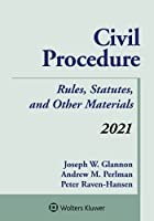 Civil Procedure: Rules, Statutes, and Other Materials, 2021 Supplement (Supplements)