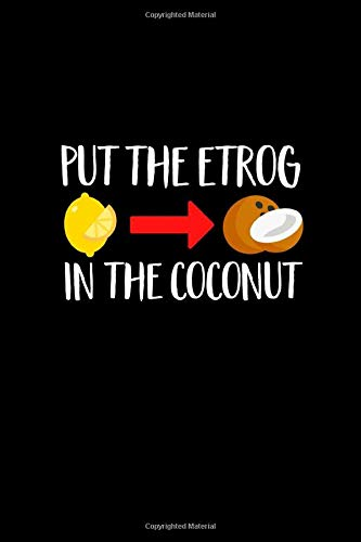 Put The Etrog In The Coconut: Sukkot Notebook | Jewish Festival of Tabernacles Chag HaAsif Holiday Etrog Journal Mini Notepad Gift College Ruled (6