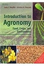 Introduction To Agronomy: Food, Crops And Environment by Craig C Sheaffer (2012-06-07)