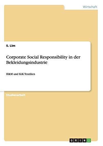 Corporate Social Responsibility in der Bekleidungsindustrie: H&M und KiK Textilien