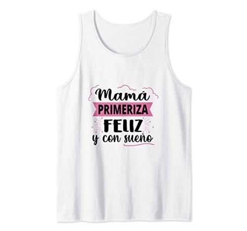 Día de la Madre Mamá Primeriza Feliz y con Sueño Premama Emb Camiseta sin Mangas