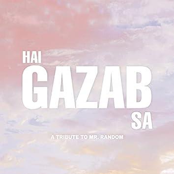 Hai Gazab Sa