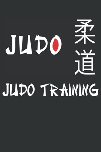 JUDO TRAINING: Journal For Judo Players...