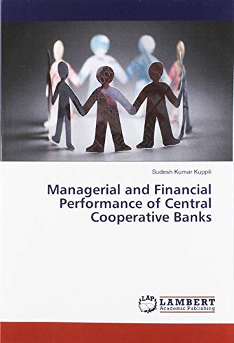 Managerial and Financial Performance of Central Cooperative Banks