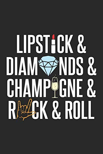 Lipstick: Diamonds Champagne Rock n Roll Dot Grid Journal, Diary, Notebook 6 x 9 inches with 120 Pages
