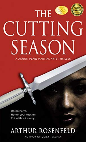 The Cutting Season (Xenon Pearl Martial Arts Thriller)
