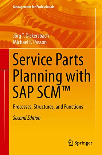 Service Parts Planning with SAP Scm(tm): Processes, Structures, and Functions