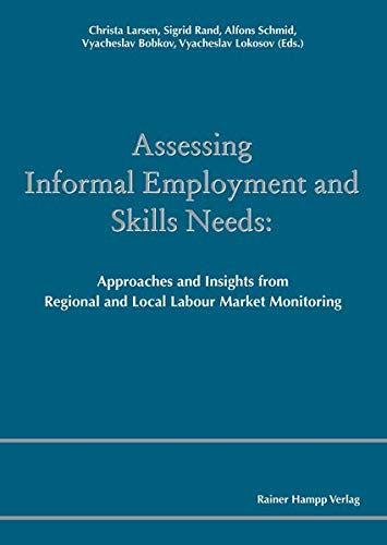 Assessing Informal Employment and Skills Needs: Approaches and Insights from Regional and Local Labour Market Monitoring