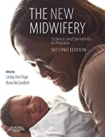 The New Midwifery - Science and Sensitivity in Practice de Lesley Ann Page