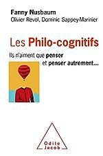 Les Philo-cognitifs - Ils n'aiment que penser et penser autrement de Fanny Nusbaum