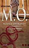 M. O. (Tome 1-La secte du Serpent) Modus operandi