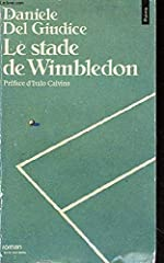 Le Stade de Wimbledon de Daniele Del Giudice