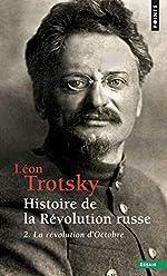 Histoire de la révolution russe - Tome 2 La révolution d'Octobre (2) de Leon Trotski