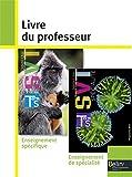 Sciences de la Vie et de la Terre Tle S - Livre du professeur, programme 2012