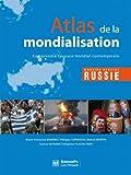 Atlas de mondialisation - Comprendre l'espace mondial contemporain