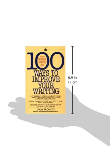 100 Ways to Improve Your Writing: Proven Professional Techniques for Writing with Style and Power (Mentor)