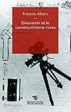 Eisenstein et le constructivisme russe