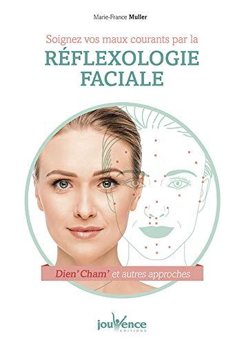 Soignez vos maux courants par la réflexologie faciale
