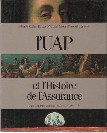 L'UAP et l'histoire de l'assurance.