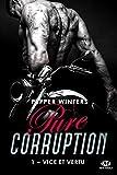 Pure Corruption, T1 - Vice et Vertu